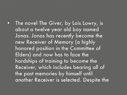 the novel the giver by lois lowry is about a twelve
