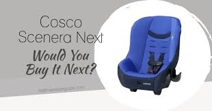 the cosco scenera next car seat would