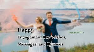 happy engagement day wishes messages and quotes