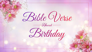top bible verses about birthday rejoice and inspire