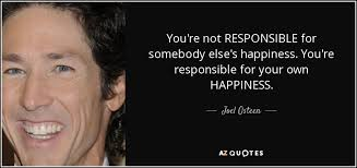 joel osteen quote you re not responsible for somebody else s
