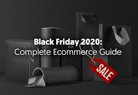 The Ecommerce Guide to Black Friday & Cyber Monday 2020