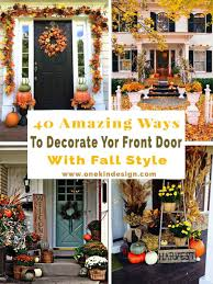 40 Amazing Ways To Decorate Your Front Door With Fall Style