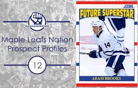 Top 20 Maple Leaf Prospects 2018: #12 Adam Brooks – TheLeafsNation