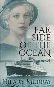 Far Side Of The Ocean: Amazon.co.uk: Murray, Hilary: 9780994125460: Books