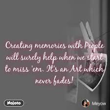 creating memories people will surely help whe english quote