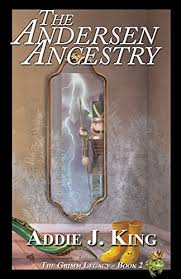 Amazon.com: The Andersen Ancestry (The Grimm Legacy Book 2) eBook: King,  Addie: Kindle Store