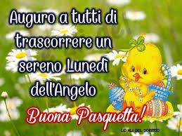 Buona Pasquetta Lunedì dell'Angelo Immagini belle ...