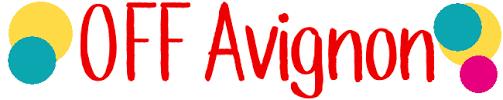 Festival Avignon OFF 2020 | Dates, Programme du OFF 2020
