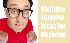 birthday surprises for husband