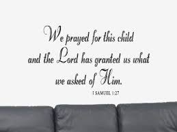 Amazon Com We Pray For This Child 1 Samuel 1 27 Vinyl Wall Art Decal Sticker Home Decor Home Kitchen