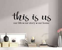 This Is Us Wall Decal This Is Us Our Story Our Life Our Home Etsy