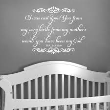 Psalm 22 10 Vinyl Wall Decal 1 I Was Cast Upon You From My Very Birth Nursery Bible Verse Vinyl Decal Psalms Verse From My Mothers Womb Ps22v10 0001