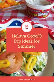 heluva good dip ideas for summer