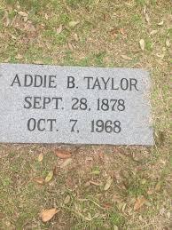 Addie Bright Taylor (1878-1968) - Find A Grave Memorial