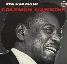 Coleman Hawkins - The Genius Of Coleman Hawkins | Discogs