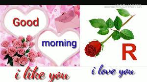 r letter good morning whatsapp love