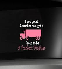 Custom Vinyl Car Truck Decal Large Proud To Be A Trucker 39 S Daughter Car Decals Vinyl Car Decal Sticker Trucker Quotes Truckers Daughter Truck Decals