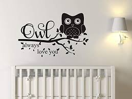 Amazon Com Owl Wall Decals Owl Always Love You Wall Decal Owl Nursery Decal Nursery Decor Vinyl Wall Decal For Kids Boys Girls Quote Wall Decals A38 Small Home Kitchen
