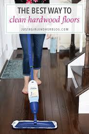 the best way to clean hardwood floors