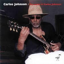 Carlos Johnson - My Name Is Carlos Johnson (2001, CD) | Discogs