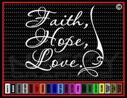 Faith Hope Love Christian Car Decal Vinyl Sticker Noizy Graphics Christian Apparel Decals Frames More