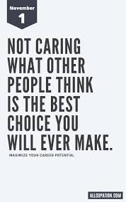 daily inspiration not caring what other people think