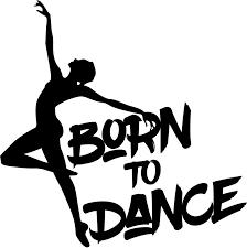 Ballet Dancer Sentence Born To Dance Decal Tenstickers