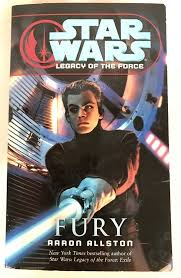 Star Wars Legacy of the Force Fury Aaron Allston Paperback Book ...