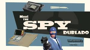 Team Fortress 2 - Meet The Spy Dublado ...