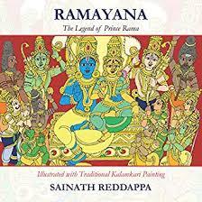 Ramayana The Legend of Prince Rama: Illustrated in Traditional Kalamkari  Painting - Kindle edition by Reddappa, Sainath. Religion & Spirituality  Kindle eBooks @ Amazon.com.
