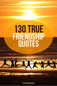 true friendship quotes and sayings not only for best friends
