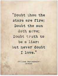 r tic quote poster doubt thou the stars are fire shakespeare