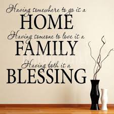 spiritual family quotes home home family blessing wall