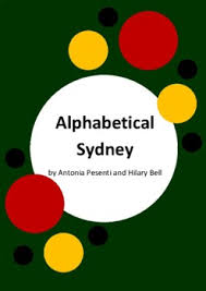 Alphabetical Sydney by Antonia Pesenti and Hilary Bell - 6 Worksheets