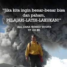 quotes of the day tim pendaki gunung dan penjelajah alam yepe