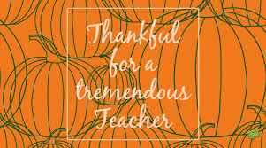 thankful and grateful thanksgiving messages for teachers
