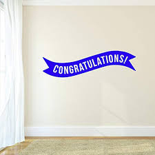 Amazon Com Vinyl Wall Art Decals Congratulations Banner 13 X 45 Best Wishes Celebrate Home Work Place Stencil Adhesives Fun Happy Decal For Office Living Room Bedroom Dorm Room