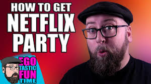 Have A Netflix Watch Party With Friends ...
