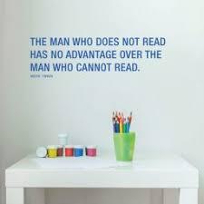 Vinyl Wall Decal Mark Twain Quote The Man Who Does Not Read Customvinyldecor Com