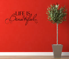 Life Is Beautiful Beautiful Wall Decals