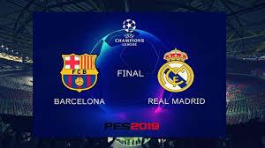 PES 2019 UEFA Champions League Final (FC Barcelona vs Real Madrid Gameplay)  [Penalty Shootout] - YouTube
