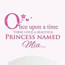 A Beautiful Princess Named Mia Large Once Upon A Time Wall Sticker Decal Girl 5056058200713 Ebay