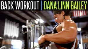 back workout dana linn bailey you