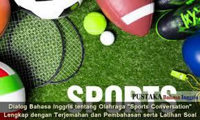 dialog bahasa inggris tentang olahraga sports conversation
