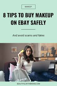 8 tips to makeup on ebay safely