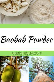 a closer look at baobab powder