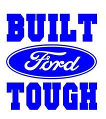 Built Ford Tough Decal Sticker