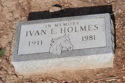 Ivan Earl Holmes, Jr. (1911 - 1981) - Genealogy