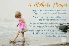 A Mother's Prayer by Ida Hall Brown   Prayer for mothers, Mom ...